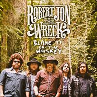 Robert Jon & The Wreck - Blame It On The Whiskey