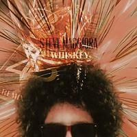 Steve Maggiora - Whiskey